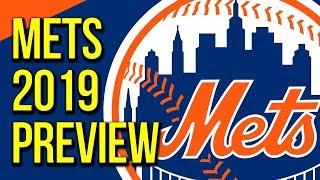 New York Mets 2019 Season Preview 2019 NY Mets MLB Predictions MLB Spring Training 2019 MLB Season