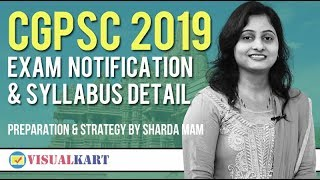 Cgpsc 2019 Exam Notification and Syllabus Detail | Preparation and Strategy | Sharda Mam
