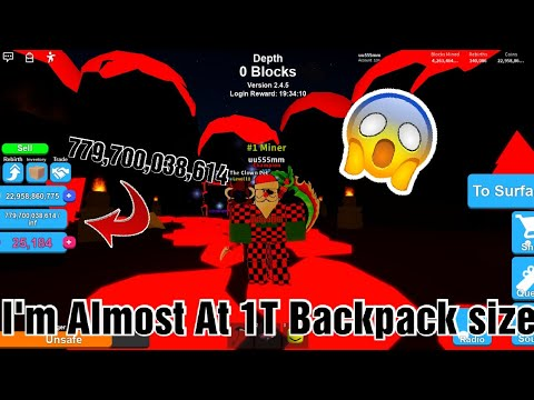 Almost At 1T On My Backpack Size!!! (Roblox Mining Simulator)