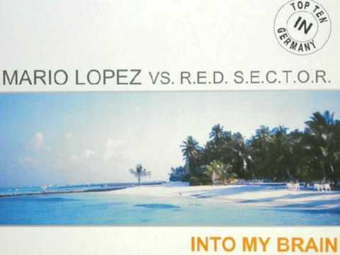 Mario Lopez feat. R.E.D. S.E.C.T.O.R.