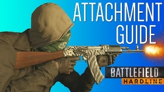 ATTACHMENT GUIDE! - Battlefield Hardline