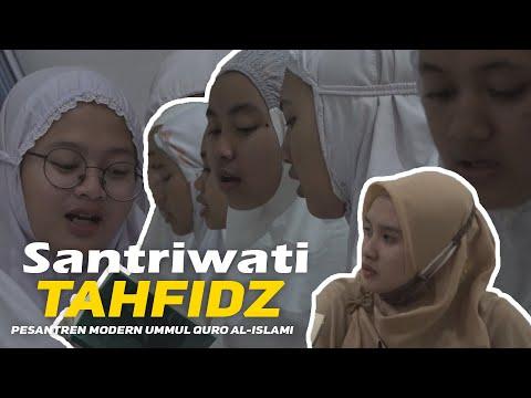 SANTRIWATI TAHFIDZ | PESANTREN MODERN UMMUL QURO AL-ISLAMI