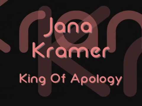Jana Kramer - King Of Apology Lyrics