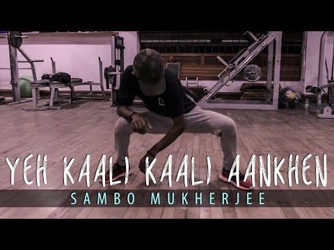 Yeh Kaali Kaali Aankhen - Baazigar | Sambo Mukherjee | Souls On Fire 1