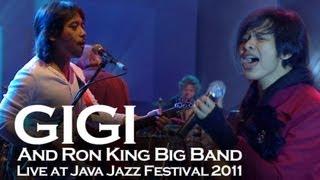 "Gigi with Ron King Big Band - ""Nakal"" Live At Java Jazz Festival 2011"