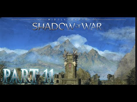 BRÛZ? YOU MEAN BRUCE! PART 11 - MIDDLE-EARTH: SHADOW OF WAR