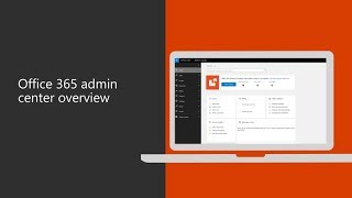 Office 365 admin center overview