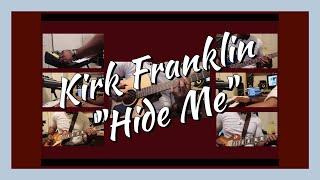 Kirk Franklin - Hide Me (Craig Justin Cover)