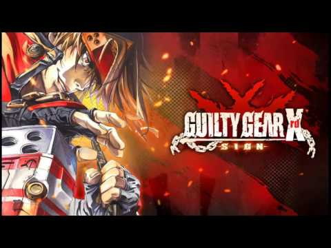 Guilty Gear Xrd Sign - 101.  Give Me a Break (Sol Badguy Theme)