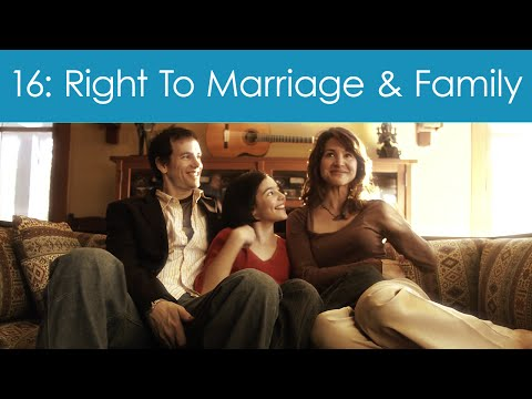 Human Rights Video #16: Right To Marriage & Family