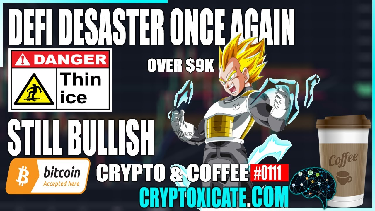 Recovering From Another Defi Disaster - Crypto & Coffee #0111