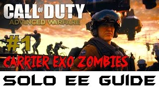 Exo Zombies on Carrier: ULTIMATE EASTER EGG SOLO GUIDE LIVE! (Part 1)▐ Advanced Warfare Exo Zombies