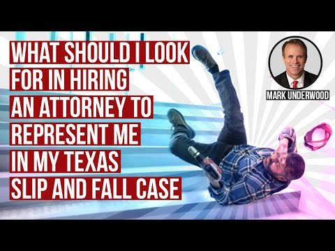 What should I look for in an attorney for my Texas slip and fall case?