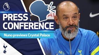 Nuno Espirito Santo discusses clash with the Eagles