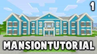 Minecraft Big Easy Mansion Tutorial - #1/5 (Xbox 360/Xbox One/PS3/PS4/PE/PC/Wii U)