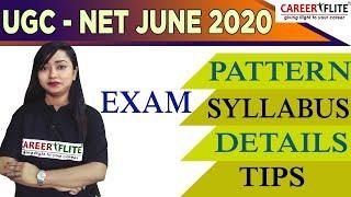UGC-NET | JUNE 2020 | EXAM - PATTERN | SYLLABUS | DETAILS | TIPS