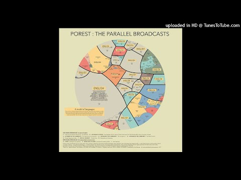 Porest - The Parallel Broadcasts (Excerpt)