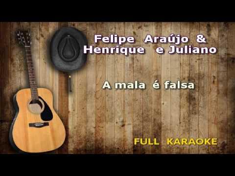 Karaokê Felipe Araújo   A Mala é Falsa part  Henrique & Juliano