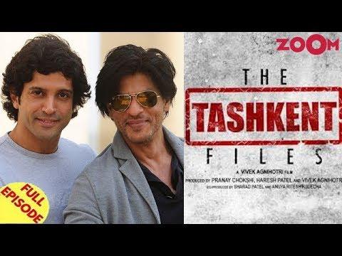 Farhan Akhtar on Ranveer replacing SRK | Legal notice slammed on the film The Tashkent Files & more