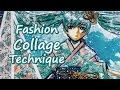 Fashion COLLAGE Technique