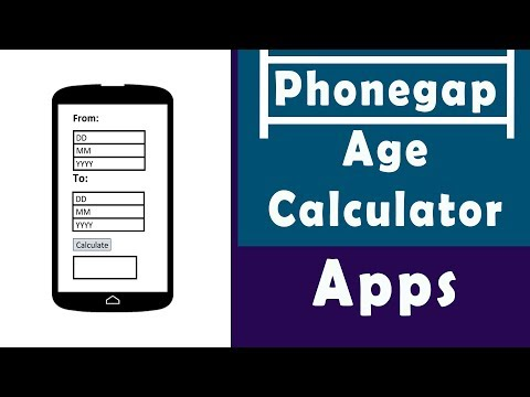 Make An Android Apps | Age Calculator | Phonegap