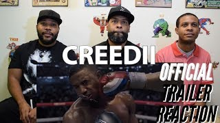Creed 2 Official Trailer Reaction