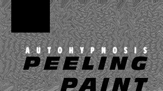 Autohypnosis - Peeling Paint Thumbnail