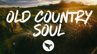 The Reklaws - Old Country Soul (Lyrics)