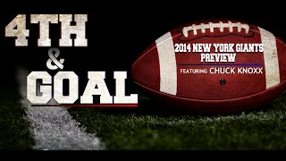 4th & Goal - The New York Giants 2014 Preview UNCENSORED