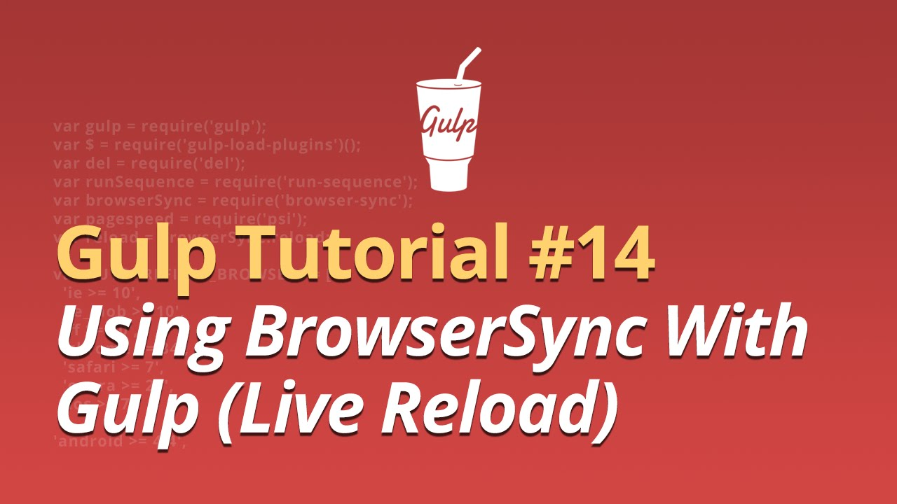 Gulp Tutorial - #14 - Using BrowserSync With Gulp (Live Reload)