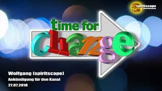 Wolfgang (spiritscape): Ankündigung für den Kanal