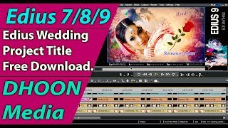 Edius 9 Wedding Title song project free download |Edius 9 Project |Edius Title Project|Edius Project