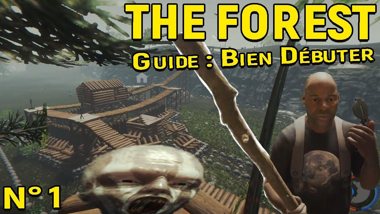 Famous Tuto] THE FOREST n°1 : COMMENT BIEN DÉBUTER ? Le Crash  NS27