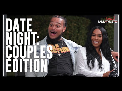 Date Night: Couples Edition | I AM WOMAN with Michi Marshall and More