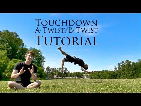 Touchdown A-Twist/B-Twist Tutorial