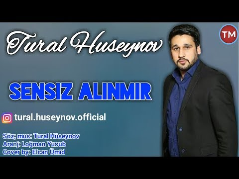 Tural Huseynov - Sensiz Alinmir 2018 (Official Audio)