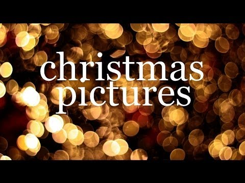 Christmas Pictures: How To Take Them!