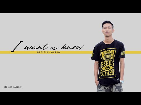 Omhand V - I Want You Know (Official Music Audio)