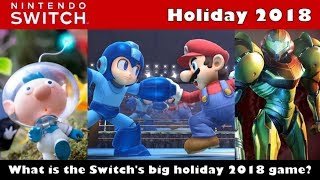 What Will the Nintendo Switch's Big Holiday 2018 Games Be?