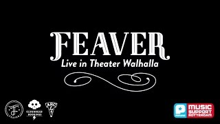 Feaver live at Walhalla