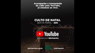 Culto de Natal - AO VIVO 25/12/2020 - Sermão: A grandeza do Natal de Jesus (Gl 4.4-5)- Rev. Gilberto