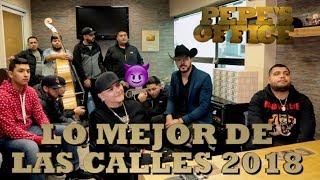 LO MEJOR DE LAS CALLES 2018 CON RANCHO HUMILDE - Pepe's Office
