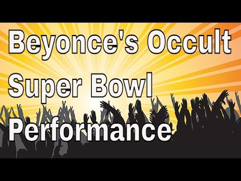 Beyoncé's Occult Superbowl Performance - Royalbloodline Live