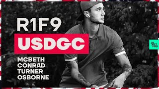 2019 USDGC | R1F9 | McBeth, Conrad, Turner, Osborne