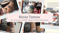 TATTOO TOUR UPDATE | Billie Eilish, Hand Tattoo und mehr