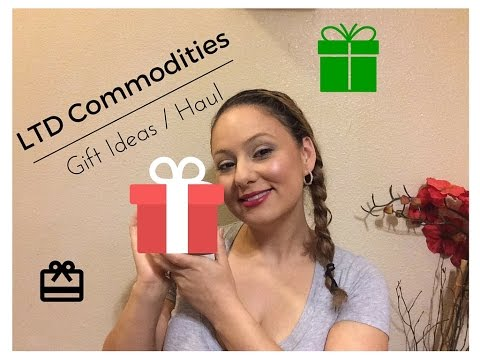 Haul and Great Gift Ideas From LTD Commodities