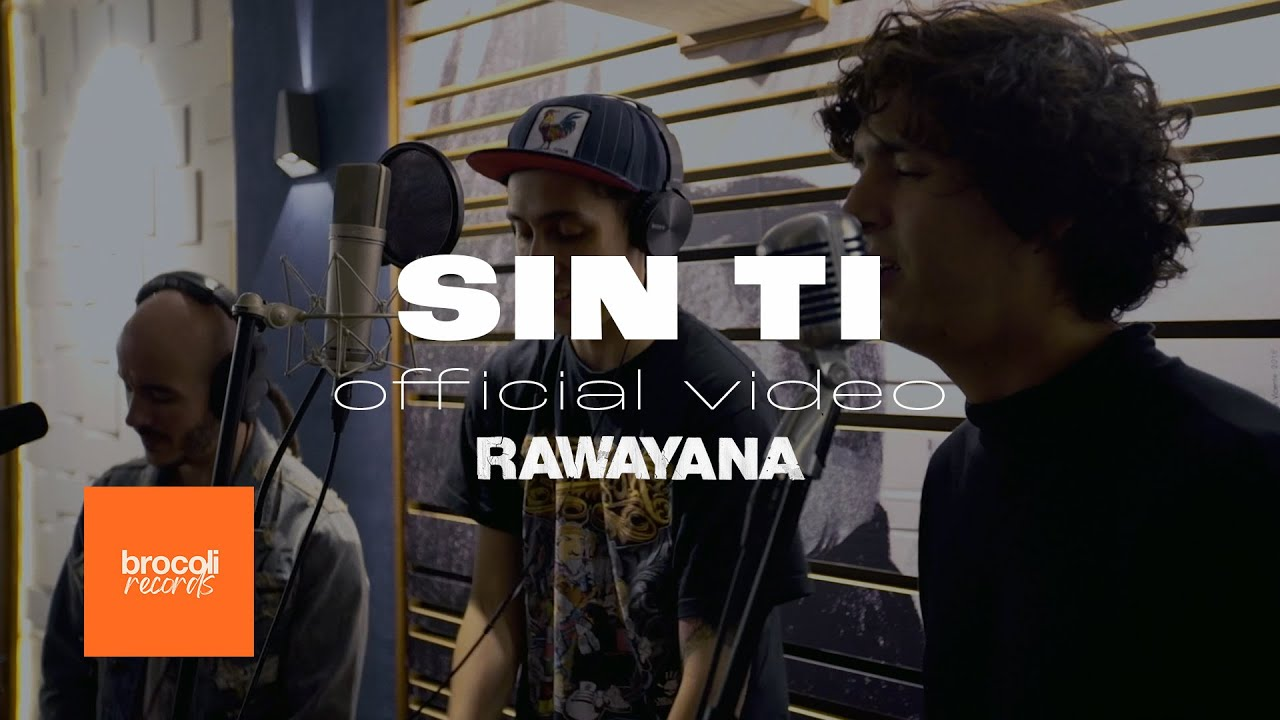 sin-ti-rawayana-willy-rodriguez-cultura-profetica-mcklopedia-la-vida-boheme-rawayana-official