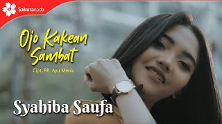 Syahiba Saufa - Ojo Kakean Sambat