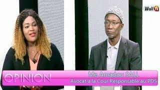 Opinion du 28 juil. 2018 avec Me Amadou SALL (Avocat à la Cour Responsable au PDS )