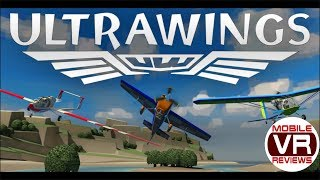 Ultrawings (Gear VR) – Mobile VR's first true flight simulator – Video Review